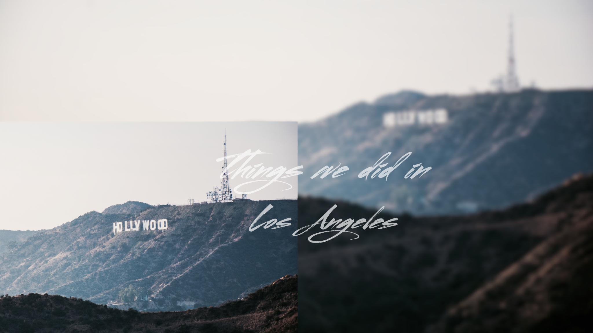 Los Angeles Tipps und Empfehlungen - Hollywood Sign - Nowshine ü 40 Reiseblog